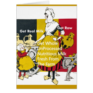 Get Real Milk - Get Raw Greeting Card