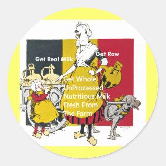 Get Real Milk - Get Raw Round Sticker