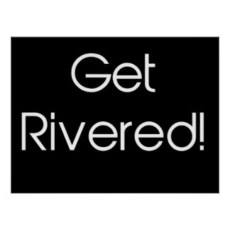 Get Rivered Poster