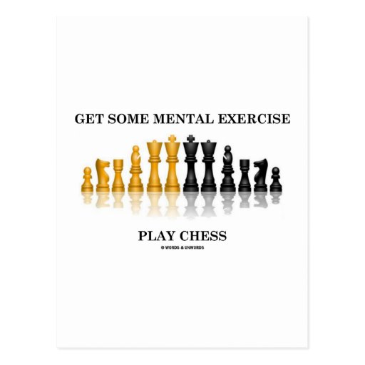 Get Some Mental Exercise Play Chess Post Card