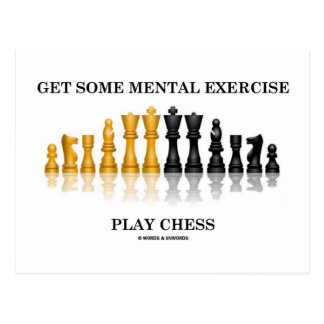 Get Some Mental Exercise Play Chess Postcard