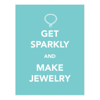 Get_Sparkly_and_Make_Jewelry_postcard Postcard