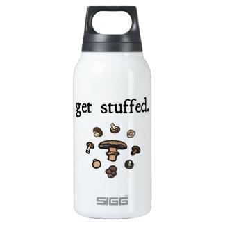 get stuffed. (mushrooms)