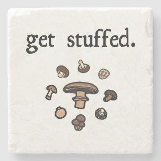 get stuffed. (mushrooms) stone coaster