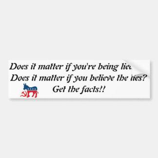 Get the Facts!!! Bumper Sticker