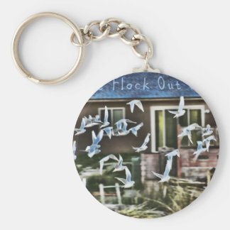 Get The Flock Out of Here Basic Round Button Key Ring