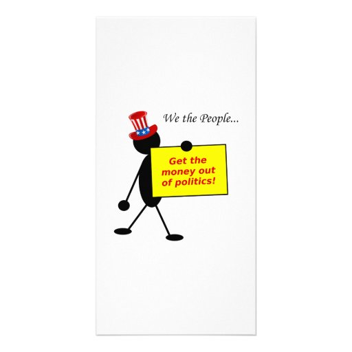 Get The Money Out of Politics Personalized Photo Card