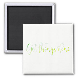 Get Thinks Done Motivational Mint Green White Square Magnet