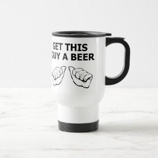 Get This Guy A Beer Travel Mug