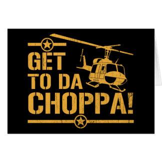 Get To Da Choppa Vintage Card