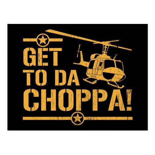 Get To Da Choppa Vintage Post Cards