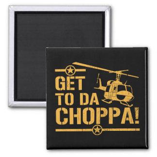 Get To Da Choppa Vintage Square Magnet