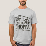 Get To Da Choppa Vintage T-Shirt