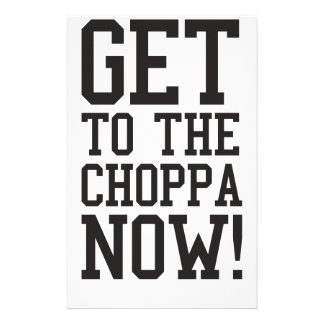 GET TO THE CHOPPA NOW! PERSONALISED STATIONERY