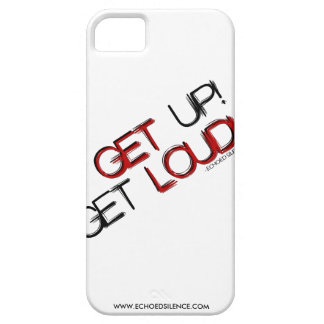 """Get Up! Get Loud!"" Phone Case (All Devices) Case For The iPhone 5"
