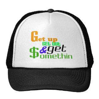 Get up get out and get omethin mesh hat