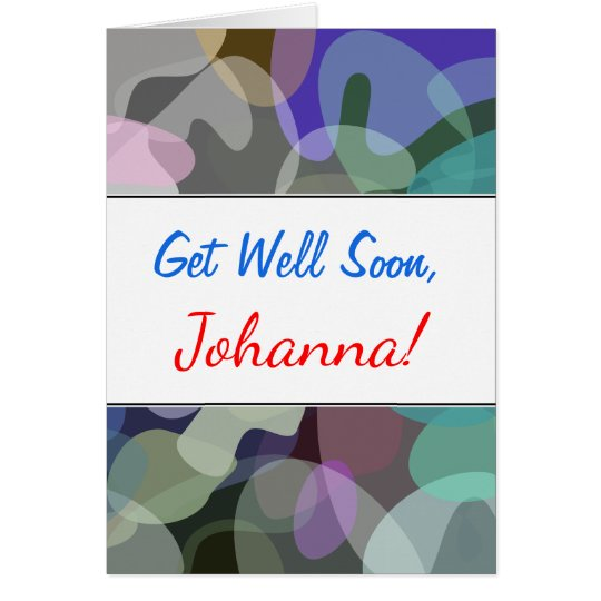 Get Well + Abstract Multicolored Blotch Pattern Card