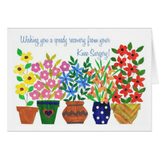 Get Well Card - Knee Surgery - Flower Power