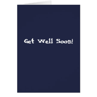 Get Well Card - Sarcastically