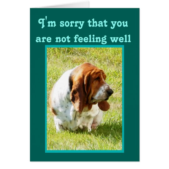 """""""Get Well"""" Card with Cute, but Sad Basset"""