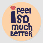 Get Well Gifts, T-shirts | Feel Better Round Sticker