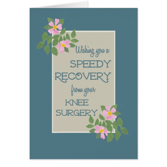 Get Well, Knee Surgery Card, Pink Dogroses, Blue