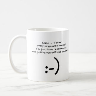Get Well Laughter - Relax Mac, I've Got Your Back! Basic White Mug