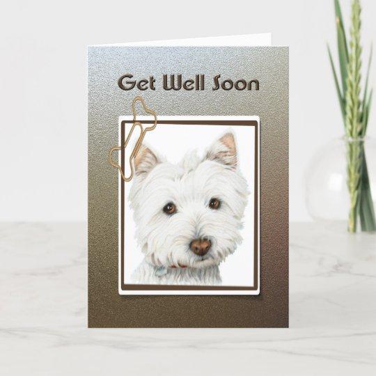 get well soon cute westie dog greeting card zazzle co uk
