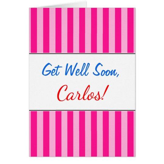 """""""Get Well Soon"""" + Light Pink & Deep Pink Stripes Card"""