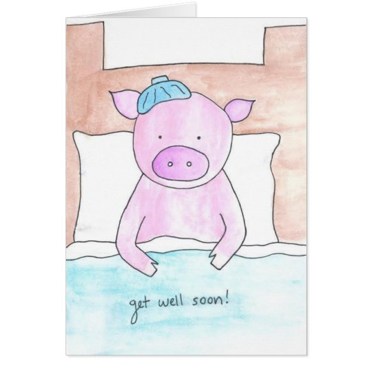 Get Well Soon Pig Card