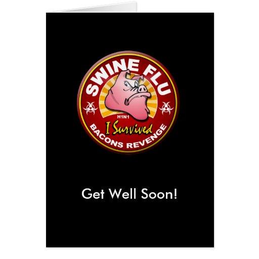 Get Well Soon Swine Flu - H1N1 Greeting Card