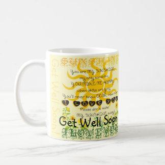 Get Well Soon, You Are My Sunshine Basic White Mug