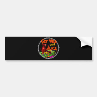 Get well with Juice on 100+ items Valxart com Bumper Sticker