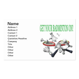 Get Your Badminton On Pack Of Standard Business Cards