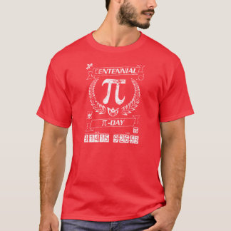 Get Your Centennial Pi Day Gear: 3/14/15 9:26:53 T-Shirt