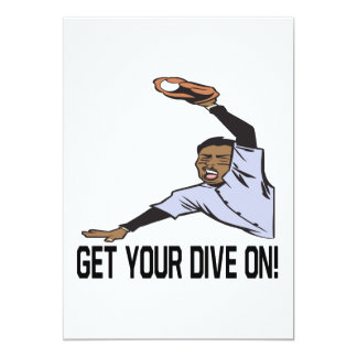Get Your Dive On 13 Cm X 18 Cm Invitation Card