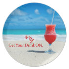 Get Your Drink On Plate