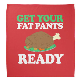 Get your fat pants ready kerchiefs