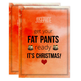 Get Your Fat Pants Ready Fun Holiday Card