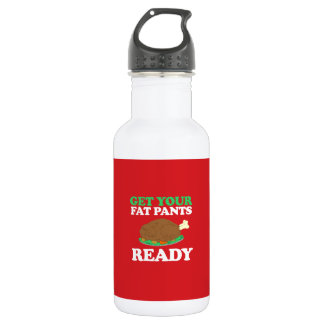 Get your fat pants ready 532 ml water bottle