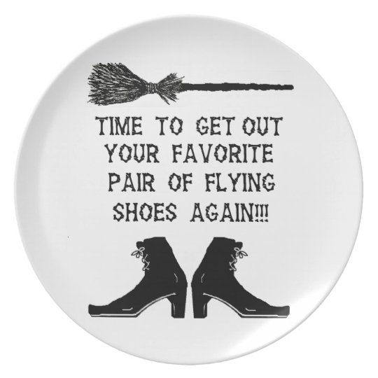 GET YOUR FLYING SHOES OUT AGAIN PLATE