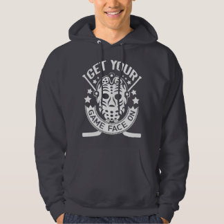 Get Your Game Face On Hockey Hoodie
