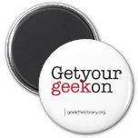 Get your geek on fridge magnet