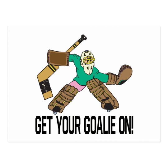 Get Your Goalie On Postcard