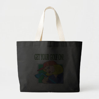 Get Your Golf On Tote Bags