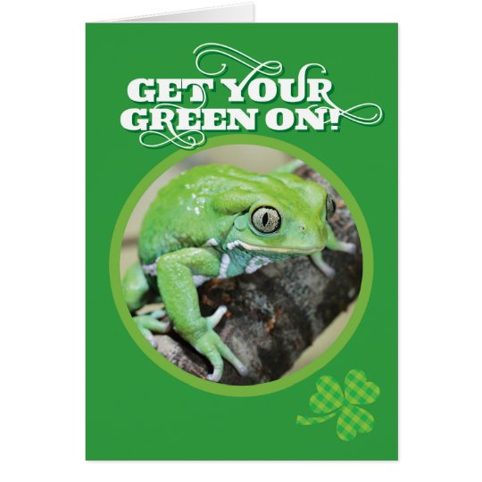 Get Your Green On St. Patty's Day Frog Card