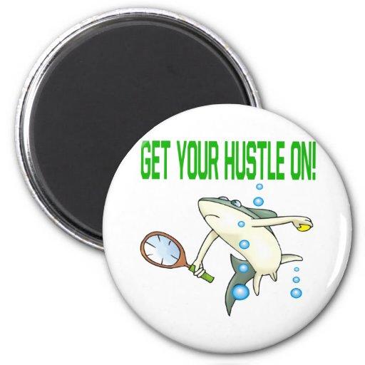 Get Your Hustle On 6 Cm Round Magnet