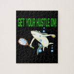 Get Your Hustle On Jigsaw Puzzle
