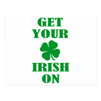 GET YOUR IRISH ON POSTCARD