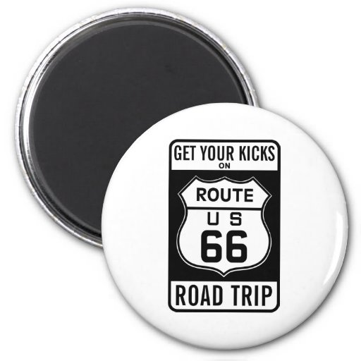 Get Your Kicks On Route 66 Fridge Magnets